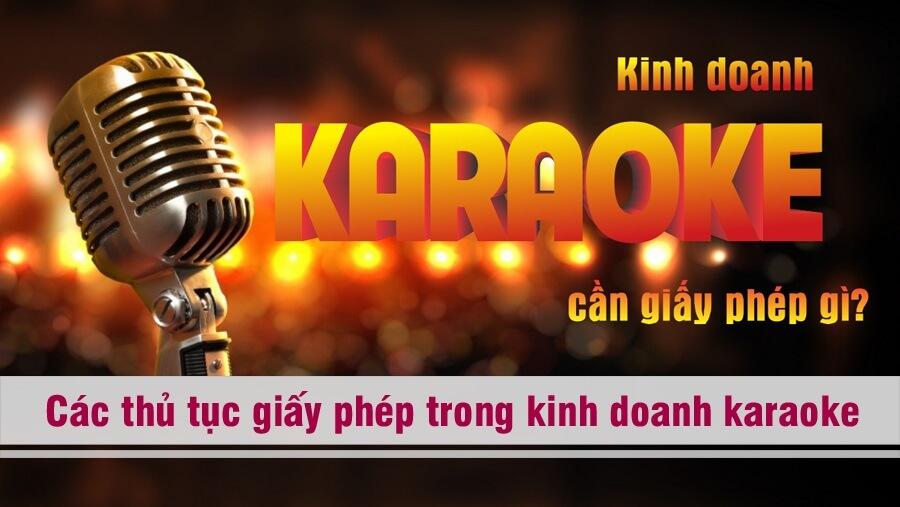 các thủ tục giấy phép để kinh doanh karaoke