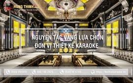 Nguyên tắc vàng khi lựa chọn đơn vị thiết kế thi công karaoke