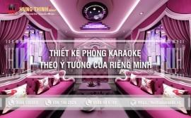 Cách thiết kế phòng karaoke độc đáo khác biệt cho riêng mình