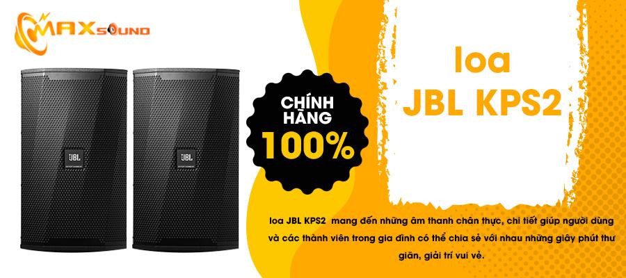 Loa JBL KPS2 dùng cho cấu hình phòng karaoke 25 đến 30m2