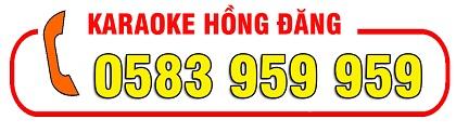 Hotline karaoke Hồng Đăng