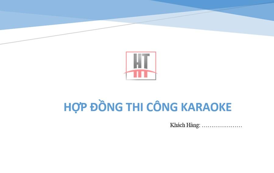 Hợp đồng thi công phòng karaoke