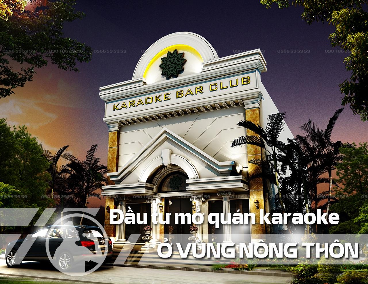 Mở quán karaoke kinh doanh ở nông thôn