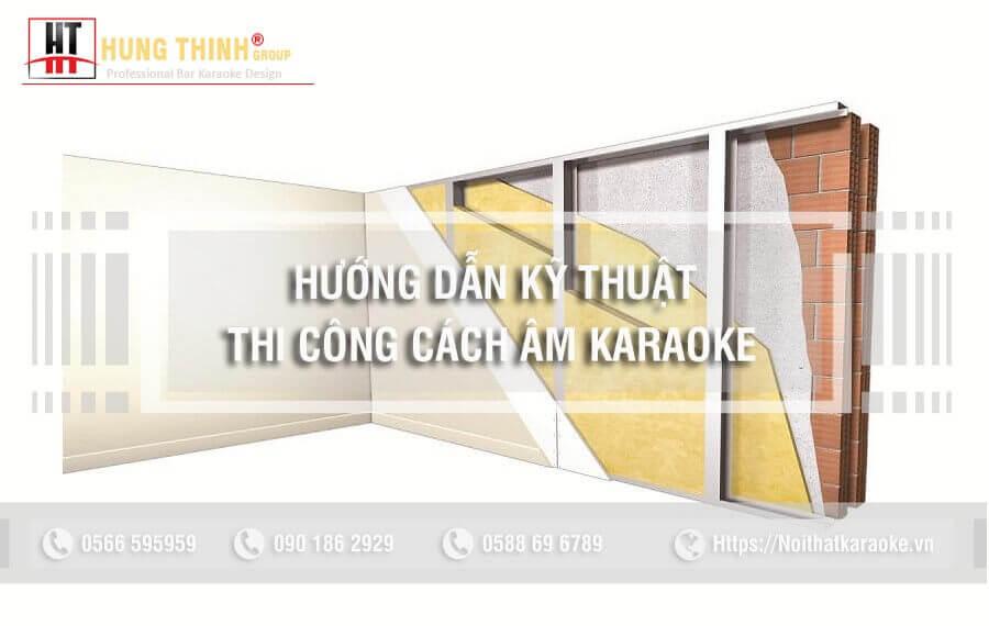 Hướng dẫn kỹ thuật thi công karaoke