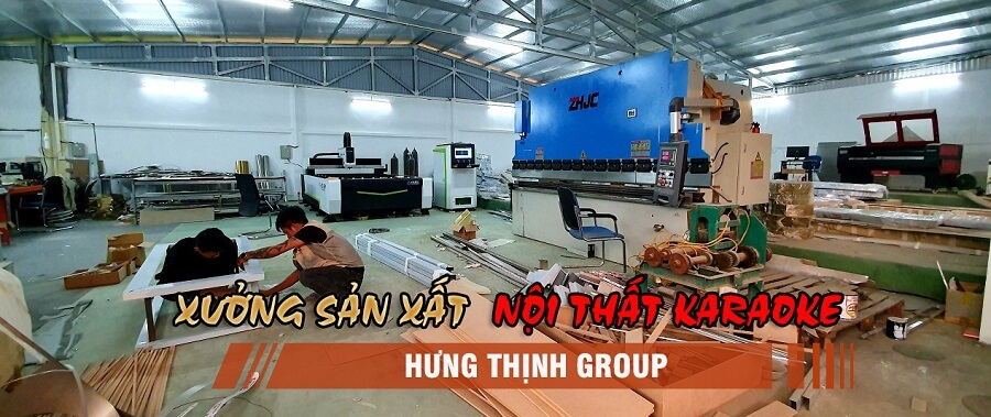 xưởng sản xuất nội thất karaoke tại Hưng Thịnh Group