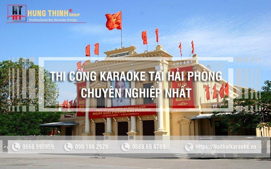 Thi công karaoke tại Hải Phòng