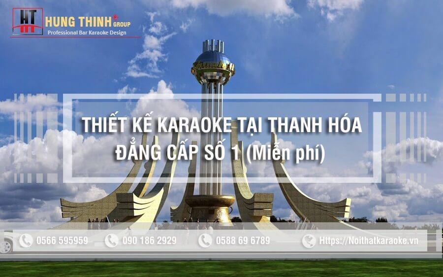 Thiết kế karaoke tại Thanh Hóa