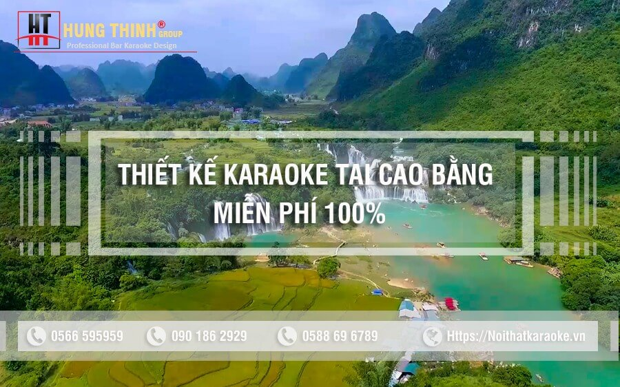 Thiết kế karaoke tại Cao Bằng