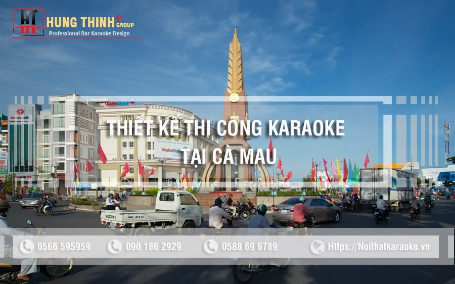 Thiết kế thi công karaoke tại cà Mau