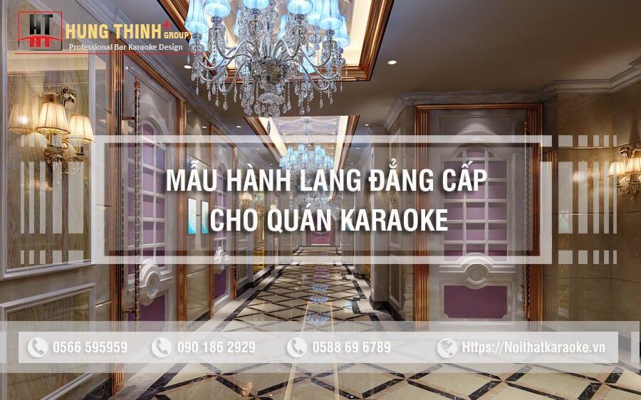 Mẫu hành lang đẹp cho quán karaoke