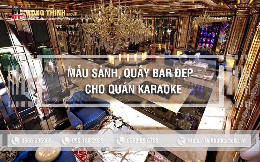 Mẫu sảnh lễ tân quầy bar đẹp cho quán karaoke