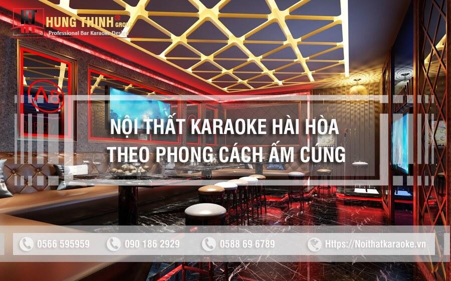 Phòng karaoke thiết kế hài hòa ấm cúng