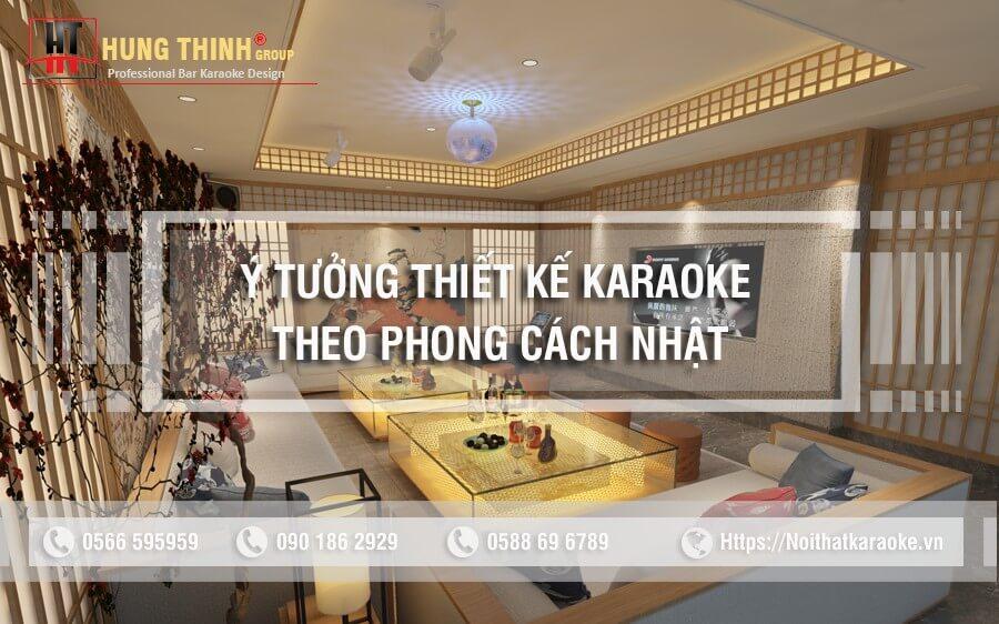 Thiết kế phòng karaoke theo phong cách Nhật